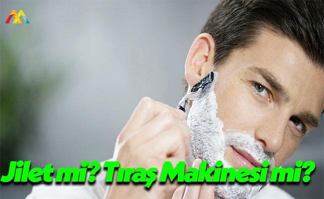 Jiletle mi? Tıraş Makinesi İle mi? Araştırdık, Bulduk, Açıklıyoruz!