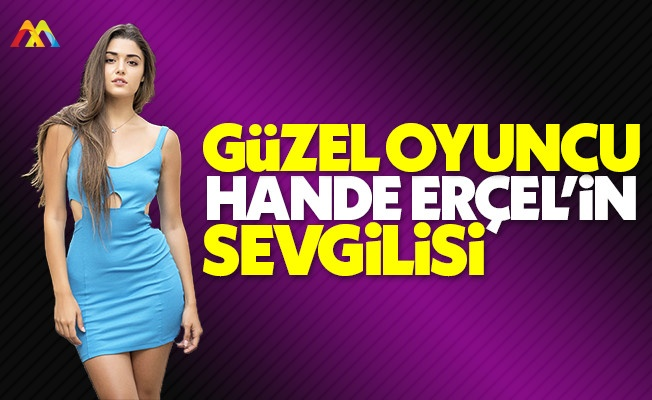 Hande Erçel yeni sevgilisiyle İstanbul gecelerinde