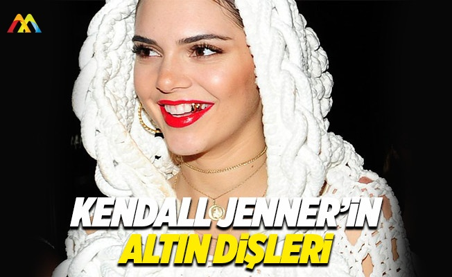 Kendall Jenner'in altın dişleri olay yarattı