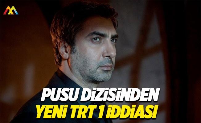 Kurtlar Vadisi Pusu dizisinden yeni TRT iddiası