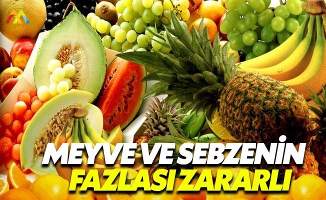 Sebze ve meyveyi de sınırlı tüketin