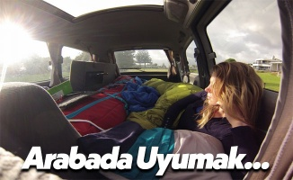 Arabada Uyumak Rahat Olur Mu?