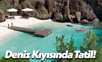 Deniz Kıyısında Tatil Yapmak!